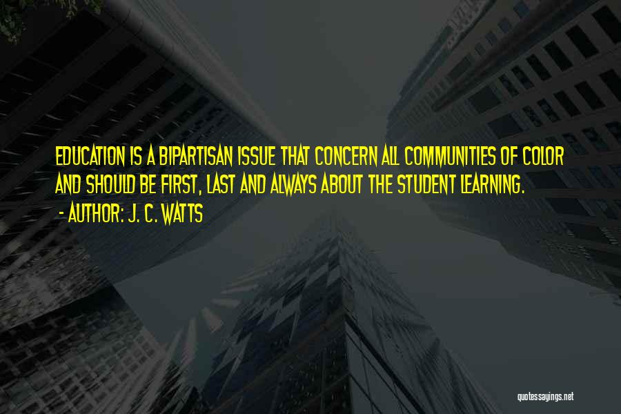 Learning Communities Quotes By J. C. Watts