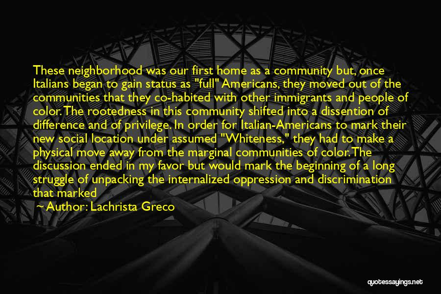 Learning Communities Quotes By Lachrista Greco