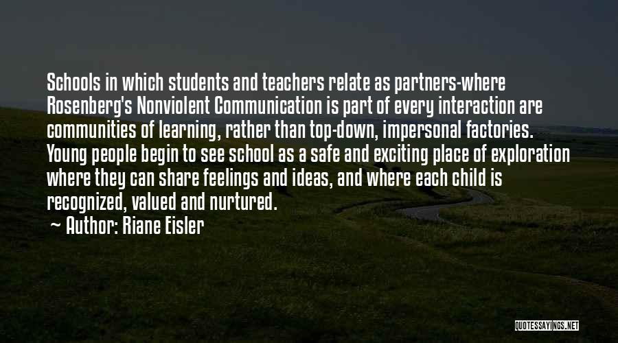 Learning Communities Quotes By Riane Eisler