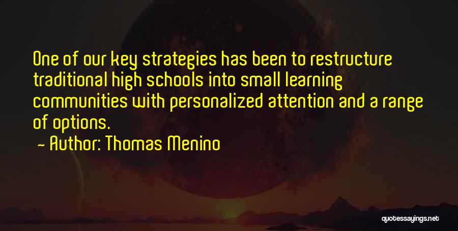 Learning Communities Quotes By Thomas Menino