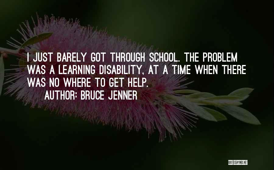 Learning Disability Quotes By Bruce Jenner