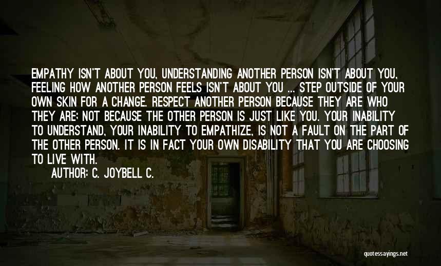 Learning Disability Quotes By C. JoyBell C.