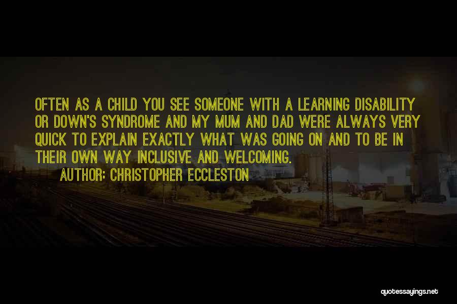 Learning Disability Quotes By Christopher Eccleston