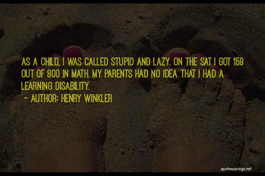 Learning Disability Quotes By Henry Winkler