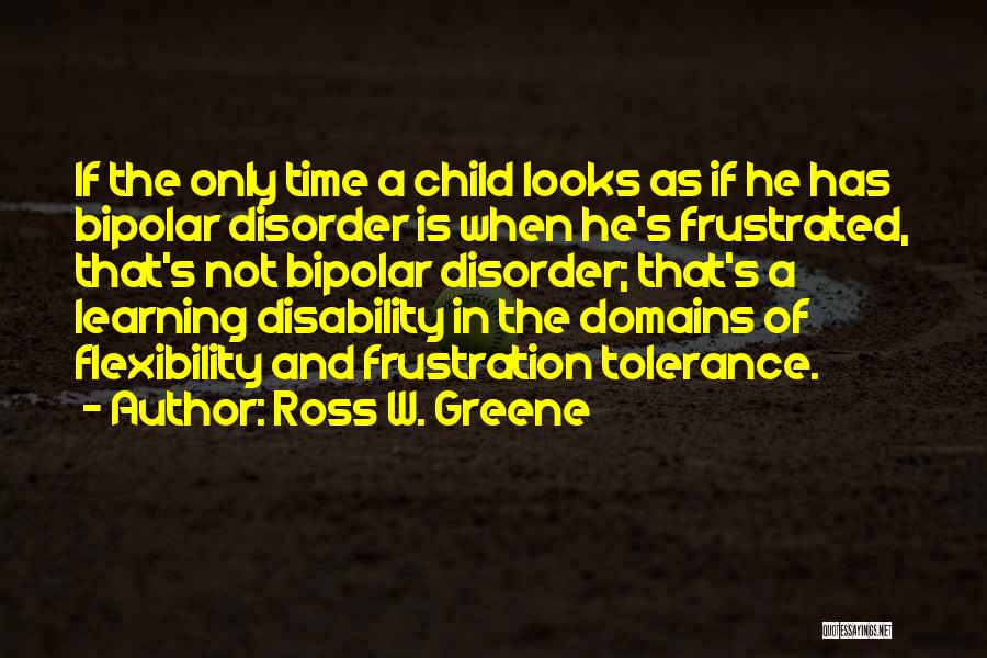 Learning Disability Quotes By Ross W. Greene