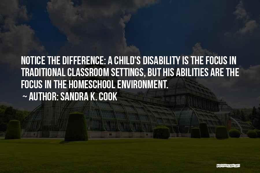 Learning Disability Quotes By Sandra K. Cook