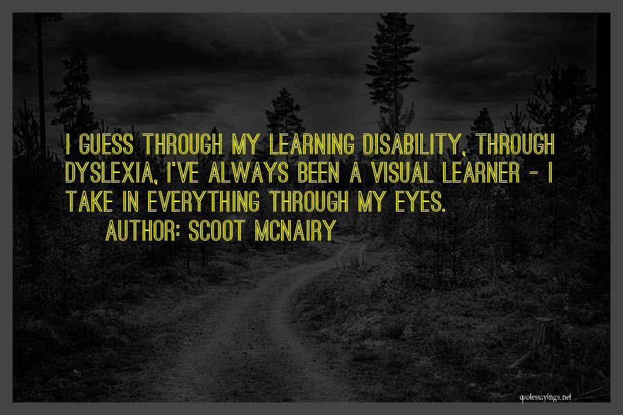 Learning Disability Quotes By Scoot McNairy