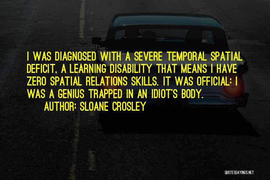 Learning Disability Quotes By Sloane Crosley