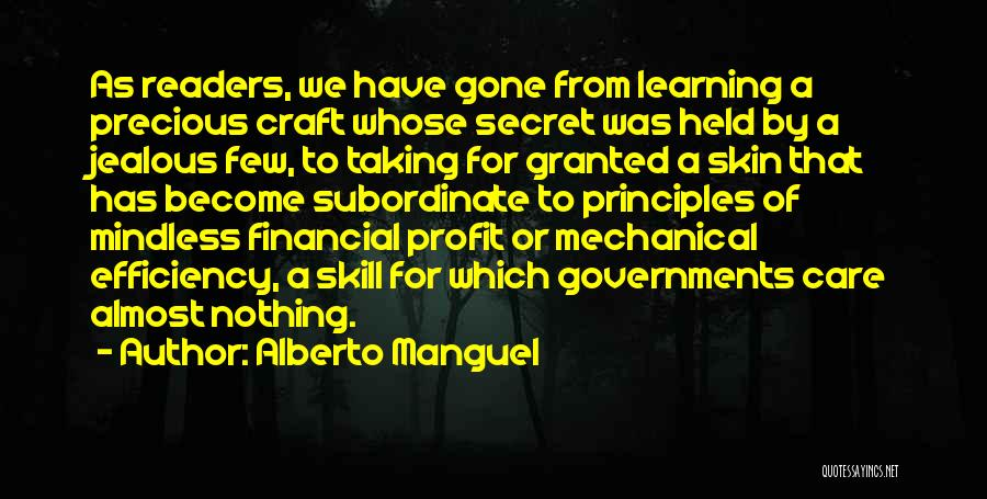 Learning Efficiency Quotes By Alberto Manguel