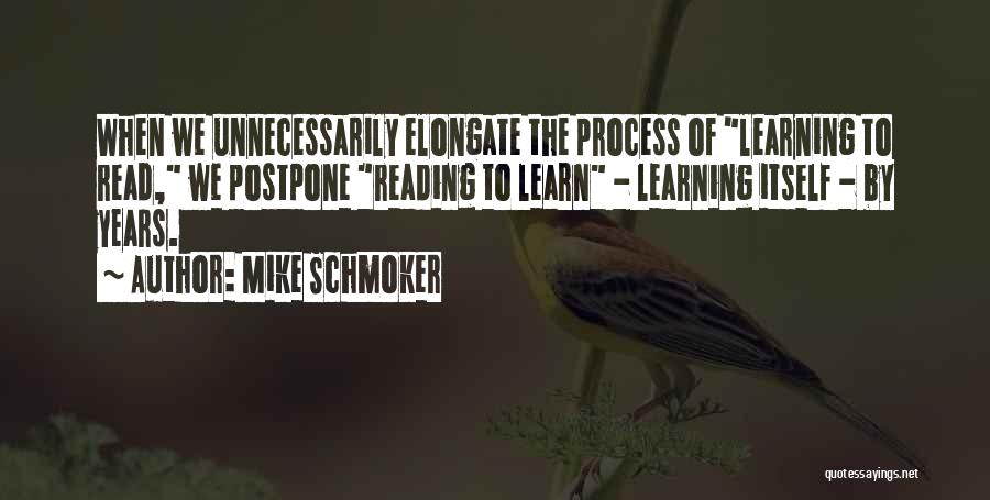 Learning Efficiency Quotes By Mike Schmoker