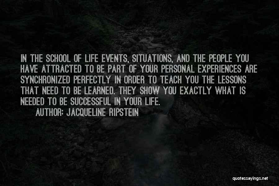 Learning From Experiences Quotes By Jacqueline Ripstein