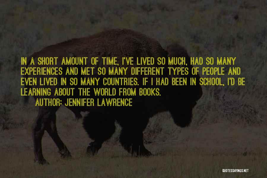 Learning From Experiences Quotes By Jennifer Lawrence
