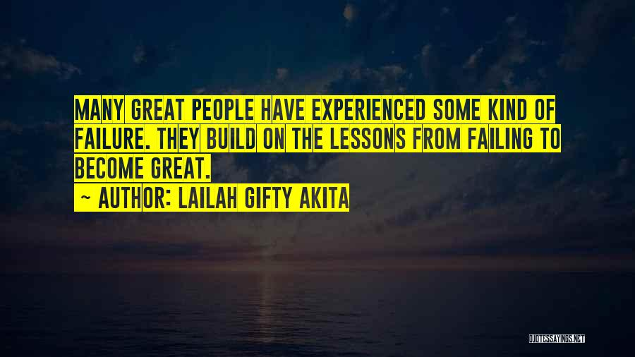Learning From Experiences Quotes By Lailah Gifty Akita