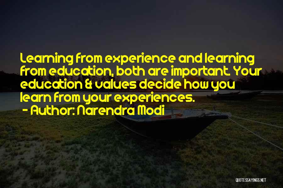 Learning From Experiences Quotes By Narendra Modi