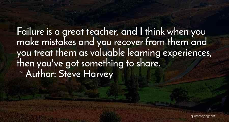 Learning From Experiences Quotes By Steve Harvey