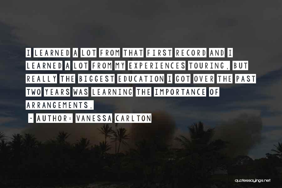 Learning From Experiences Quotes By Vanessa Carlton