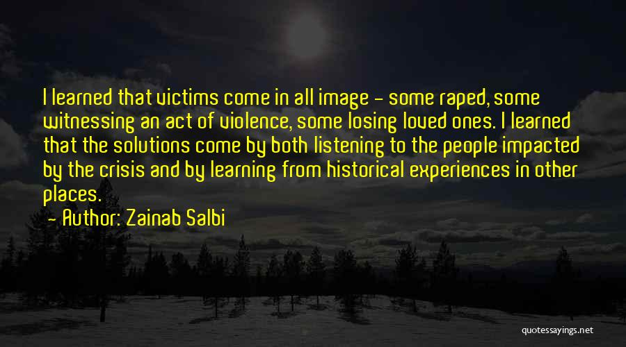 Learning From Experiences Quotes By Zainab Salbi