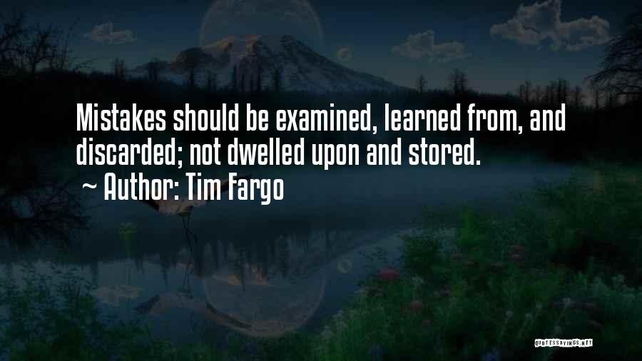 Learning From Your Mistakes And Moving On Quotes By Tim Fargo