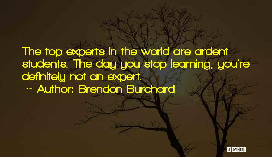 Learning From Your Students Quotes By Brendon Burchard
