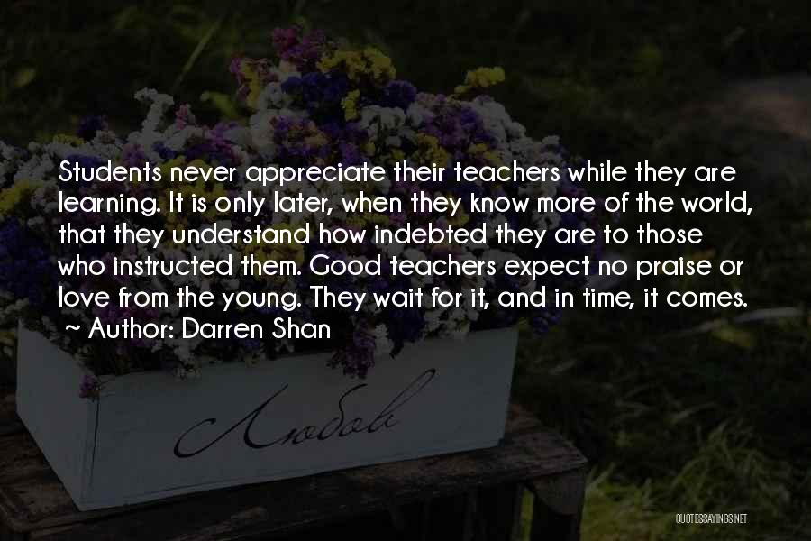 Learning From Your Students Quotes By Darren Shan