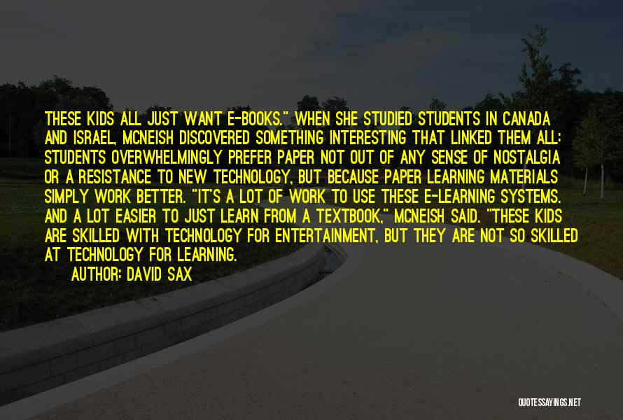 Learning From Your Students Quotes By David Sax