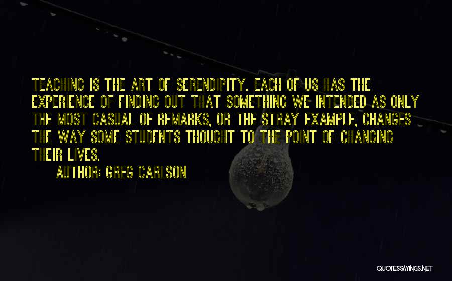 Learning From Your Students Quotes By Greg Carlson