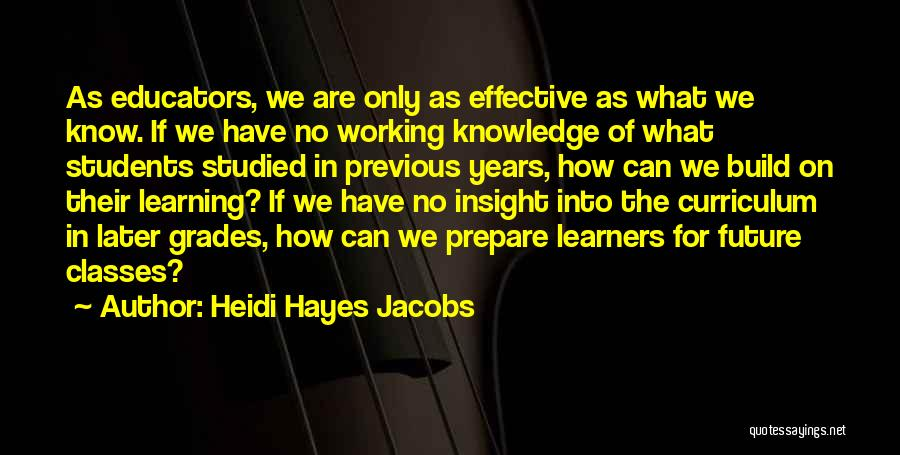 Learning From Your Students Quotes By Heidi Hayes Jacobs