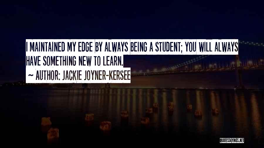 Learning From Your Students Quotes By Jackie Joyner-Kersee