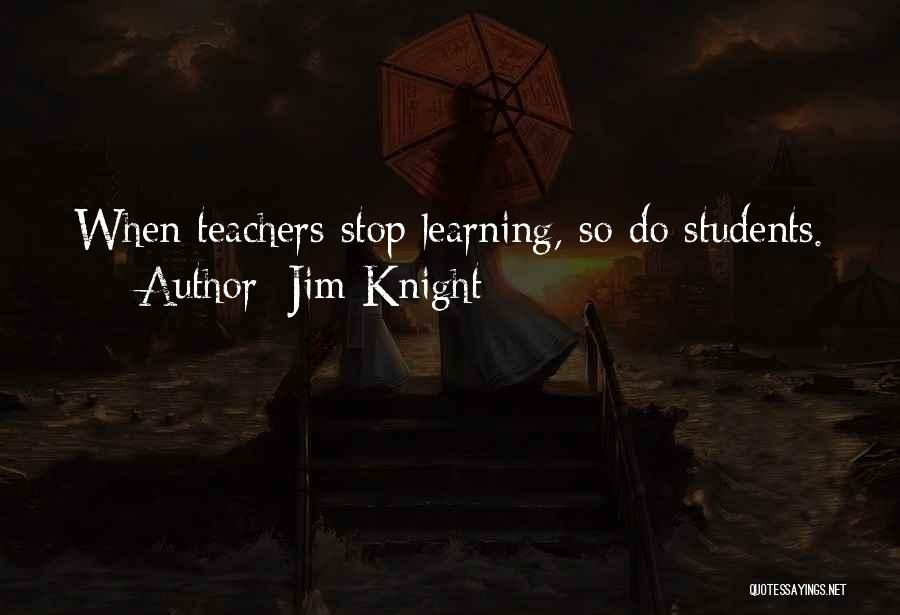 Learning From Your Students Quotes By Jim Knight