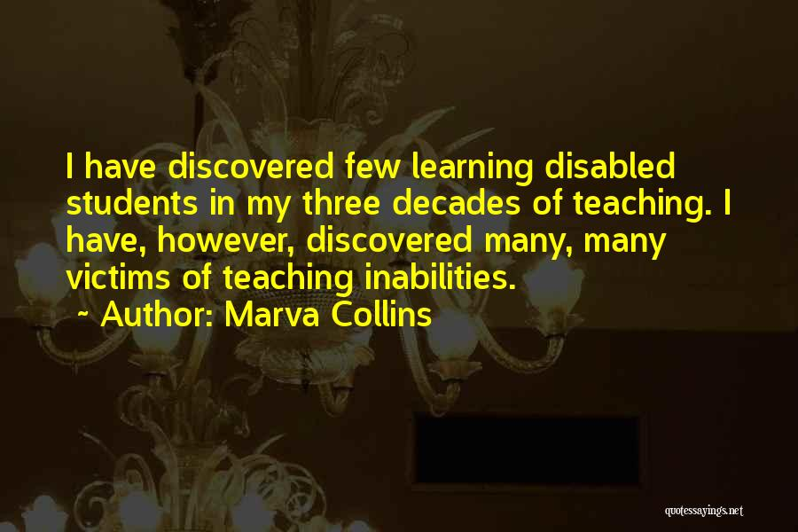 Learning From Your Students Quotes By Marva Collins