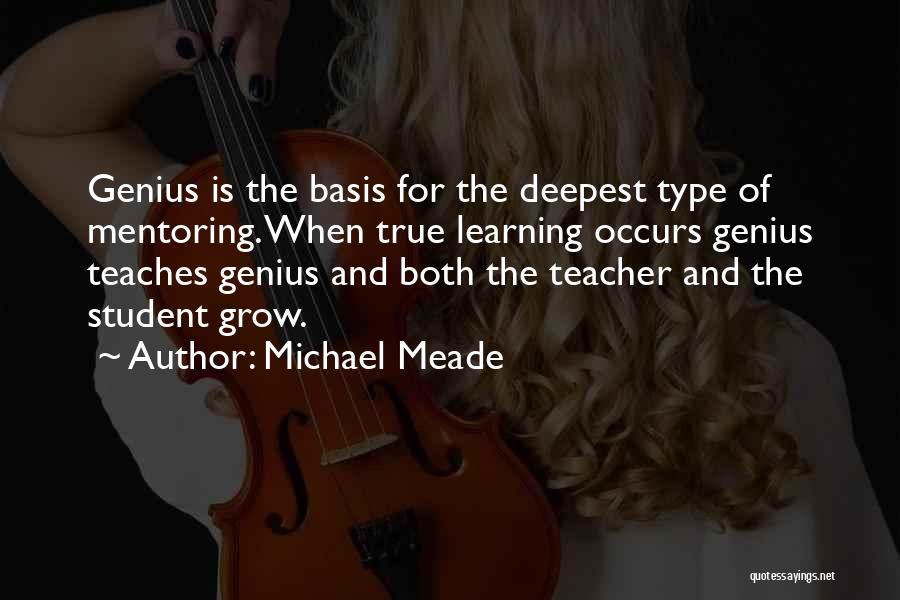 Learning From Your Students Quotes By Michael Meade