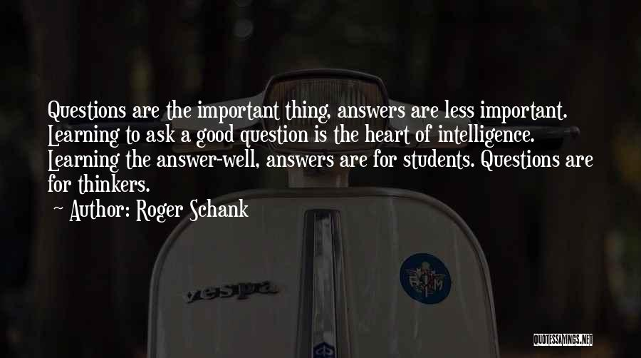 Learning From Your Students Quotes By Roger Schank