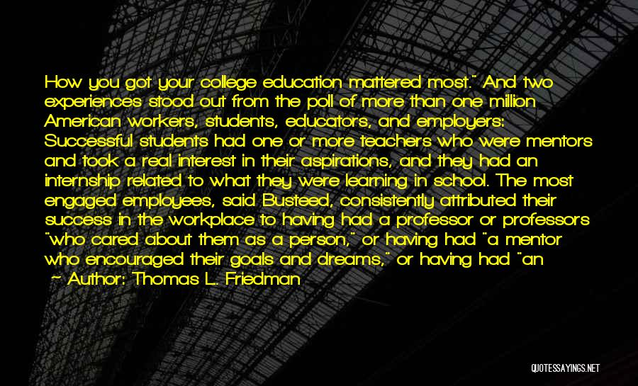 Learning From Your Students Quotes By Thomas L. Friedman