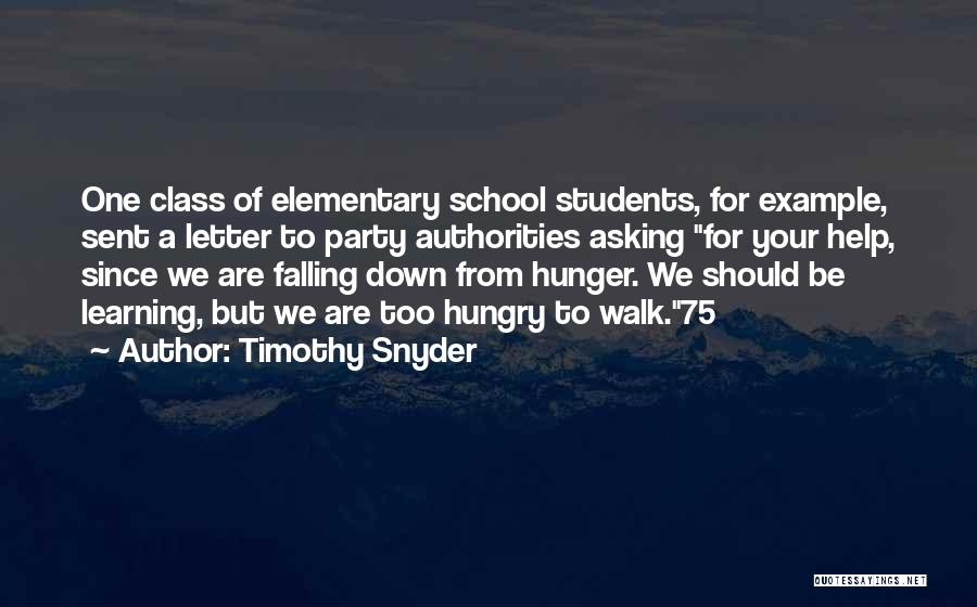 Learning From Your Students Quotes By Timothy Snyder