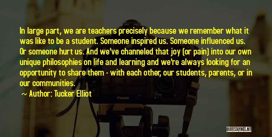 Learning From Your Students Quotes By Tucker Elliot