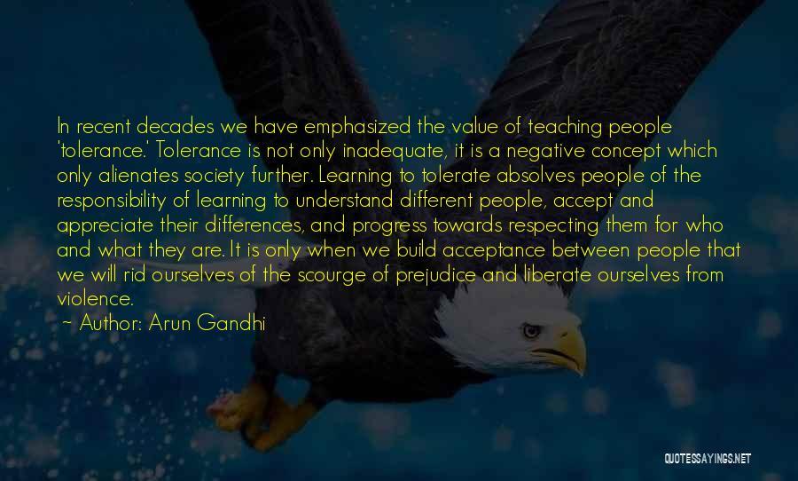 Learning Gandhi Quotes By Arun Gandhi