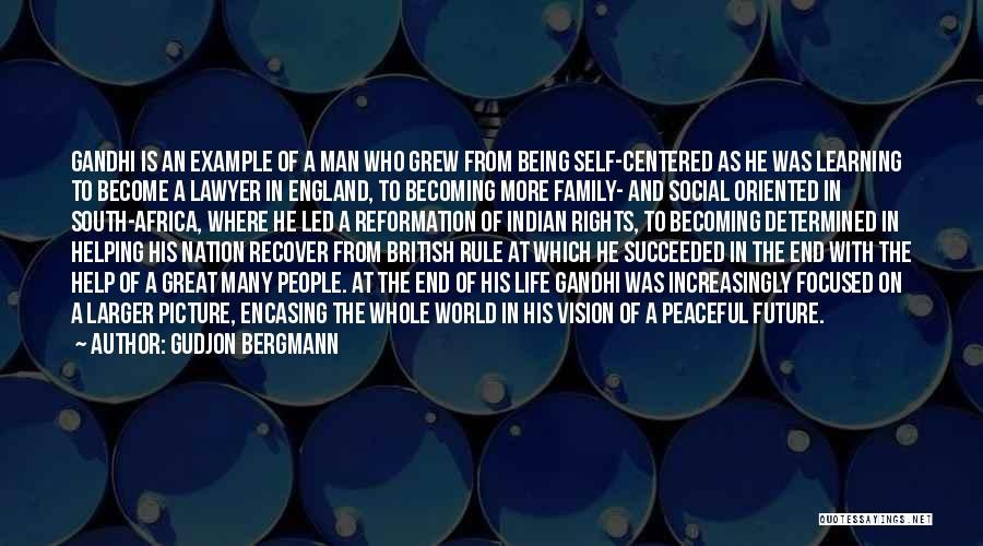 Learning Gandhi Quotes By Gudjon Bergmann