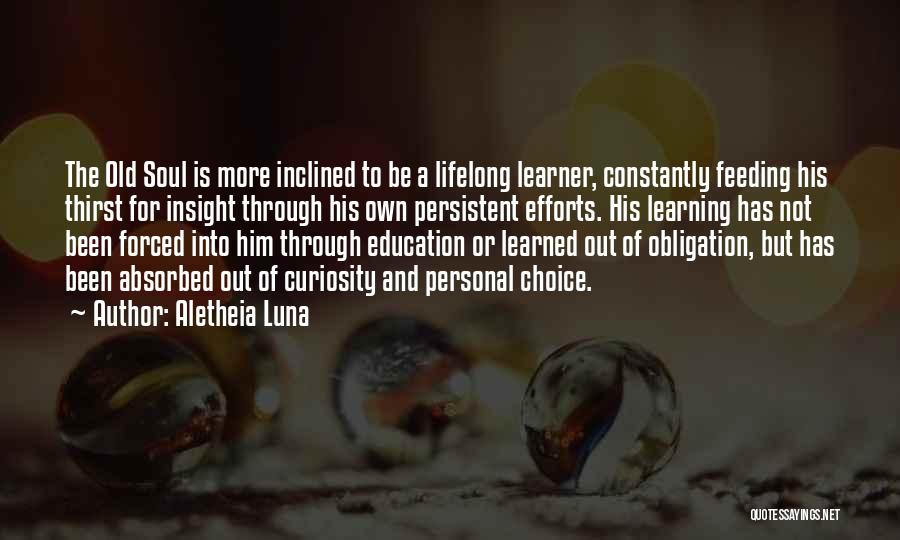 Learning Is Lifelong Quotes By Aletheia Luna