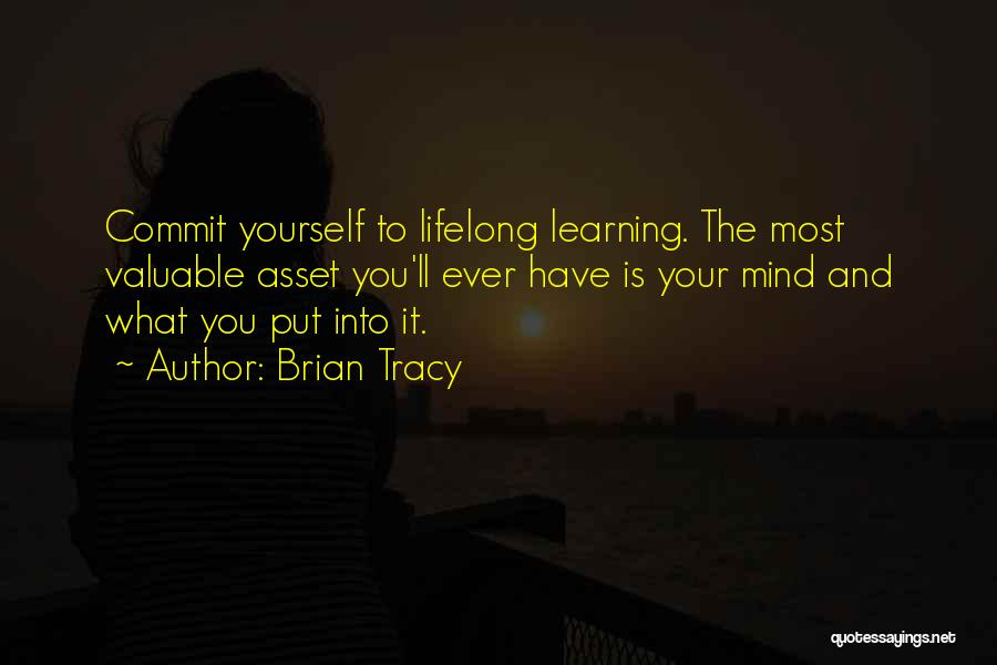 Learning Is Lifelong Quotes By Brian Tracy