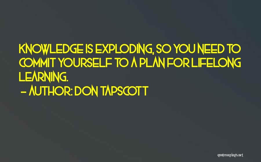 Learning Is Lifelong Quotes By Don Tapscott