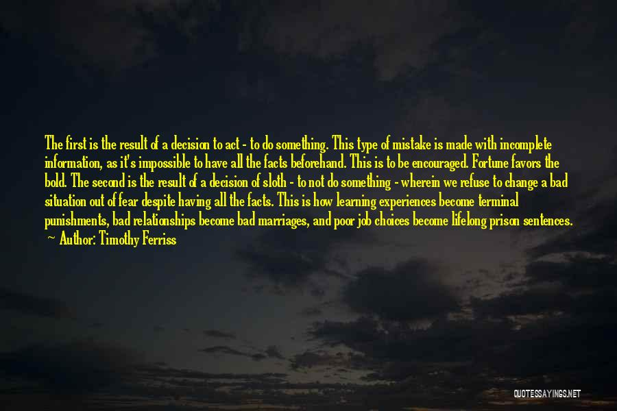 Learning Is Lifelong Quotes By Timothy Ferriss