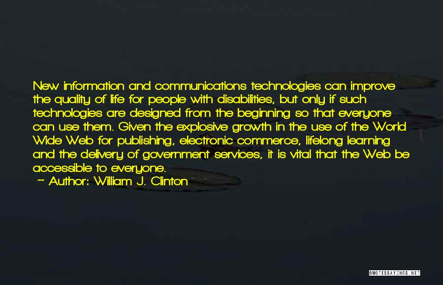 Learning Is Lifelong Quotes By William J. Clinton