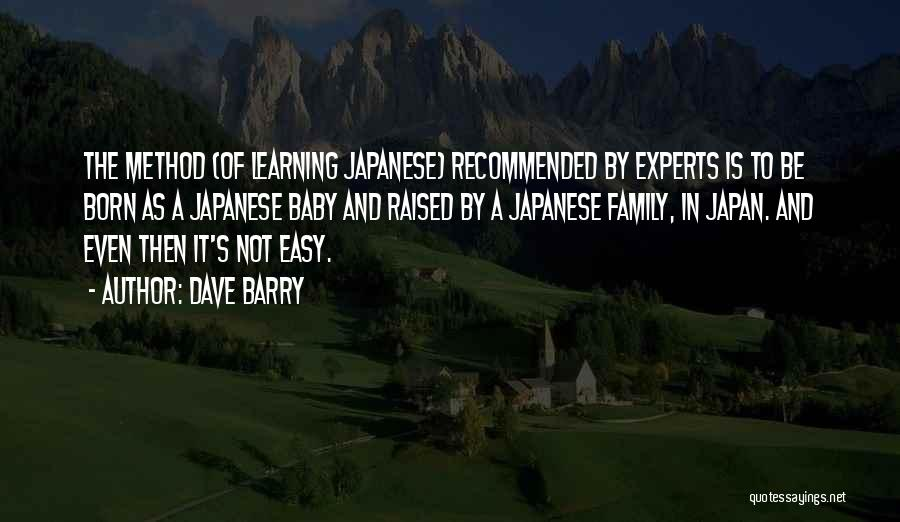 Learning Is Not Easy Quotes By Dave Barry