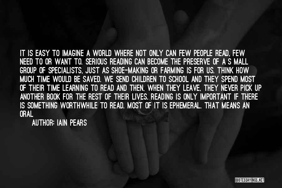 Learning Is Not Easy Quotes By Iain Pears