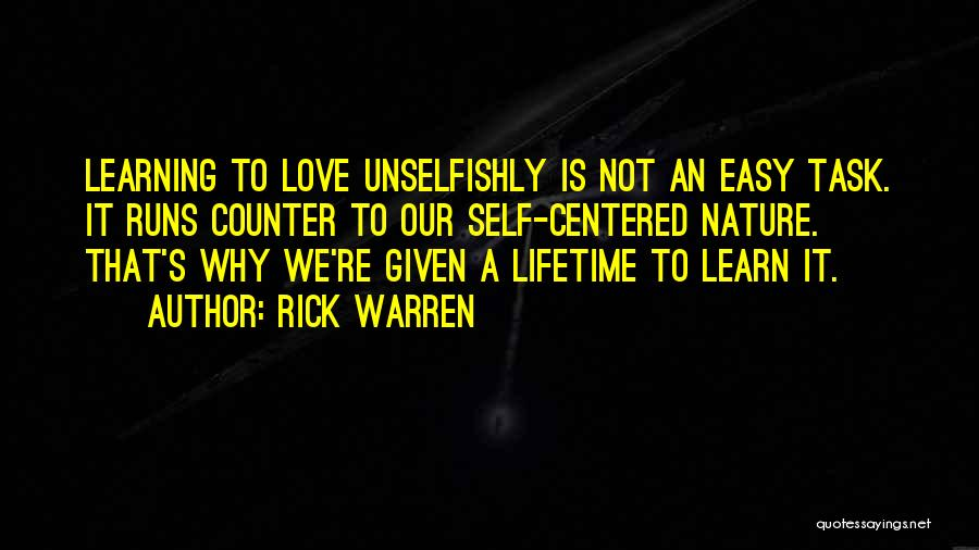 Learning Is Not Easy Quotes By Rick Warren