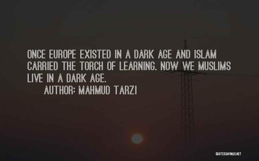 Learning Islam Quotes By Mahmud Tarzi
