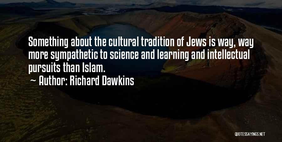Learning Islam Quotes By Richard Dawkins