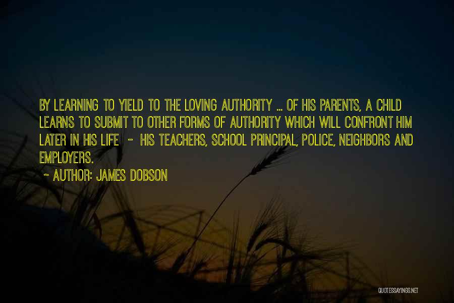 Learning Later In Life Quotes By James Dobson