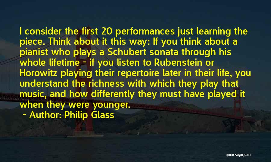 Learning Later In Life Quotes By Philip Glass