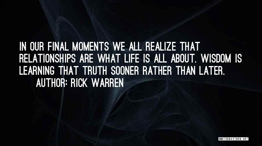 Learning Later In Life Quotes By Rick Warren